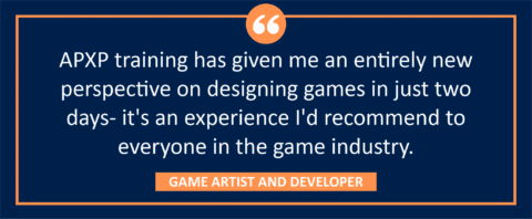 """testimonial block - A GAME ARTIST AND DEVELOPER wrote, """"APXP training has given me an entirely new perspective on designing games in just two days- it's an experience I'd recommend to everyone in the game industry."""""""